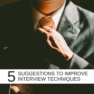 5 Suggestions to improve your interview technique