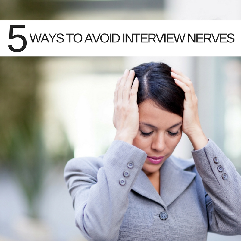 Five simple ways to keep those interview nerves down