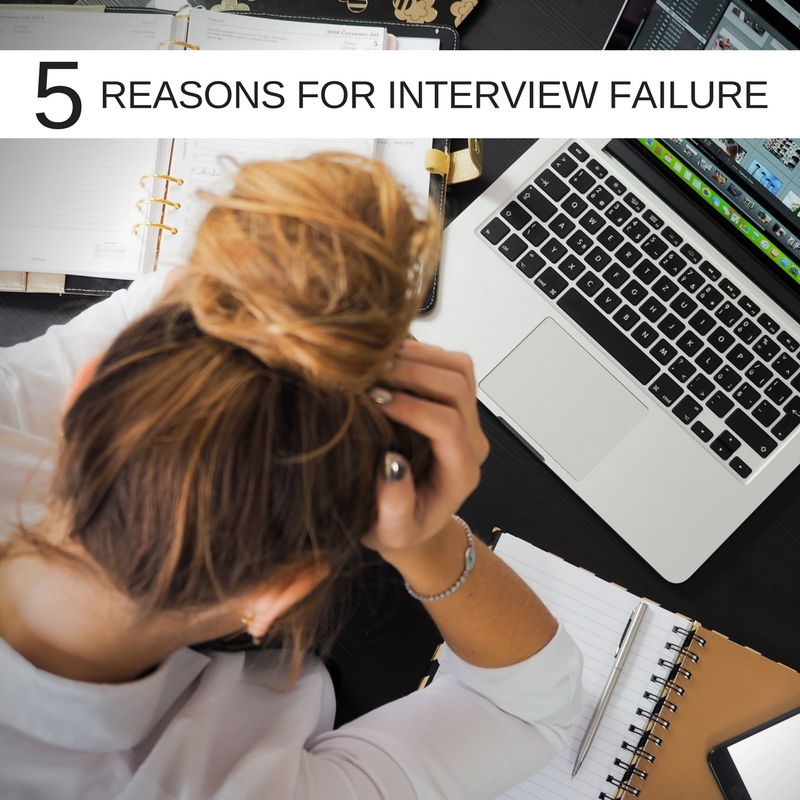 5 reasons why you're not making it past the interviewing stage