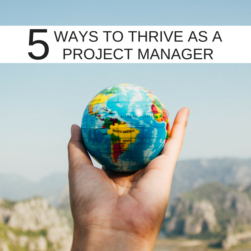 5-ways-to-thrive-as-a-Project-Manager