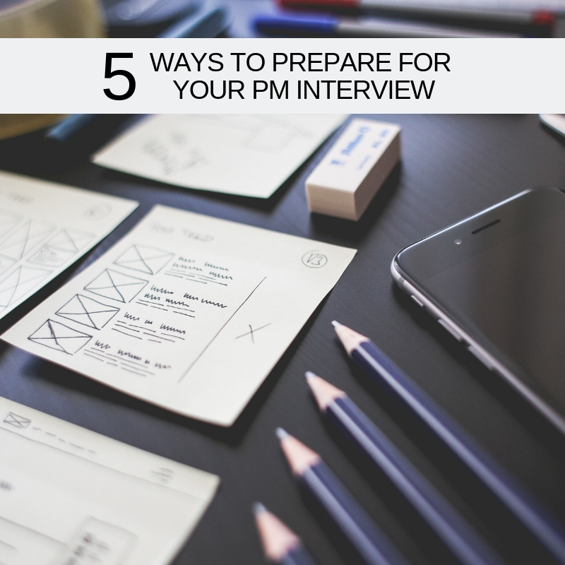 5_PREPARE_FOR_PM_INTERVIEW