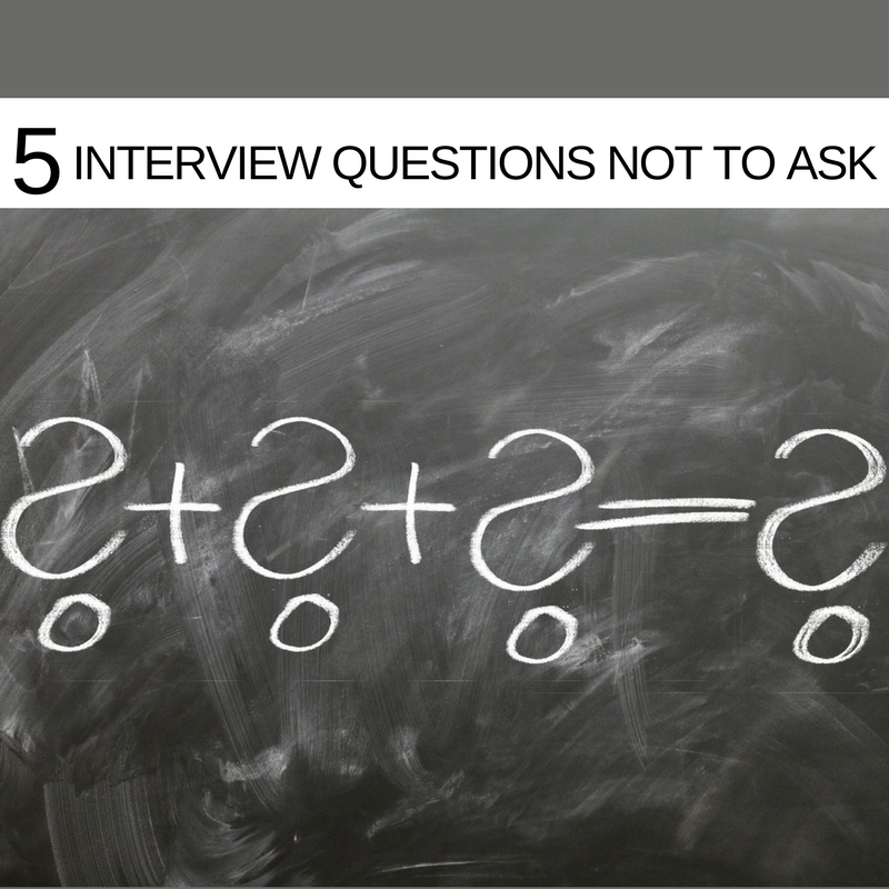 5 Questions you should never ask your interviewer