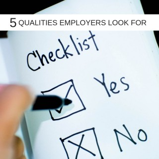 5 Qualities Employers Look For In A Candidate