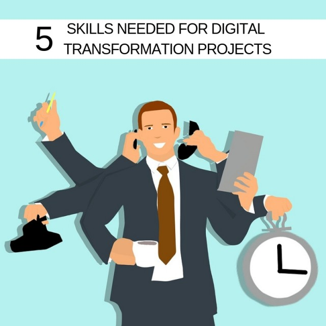5-skills-needed-for-Digital-Transformation-projects