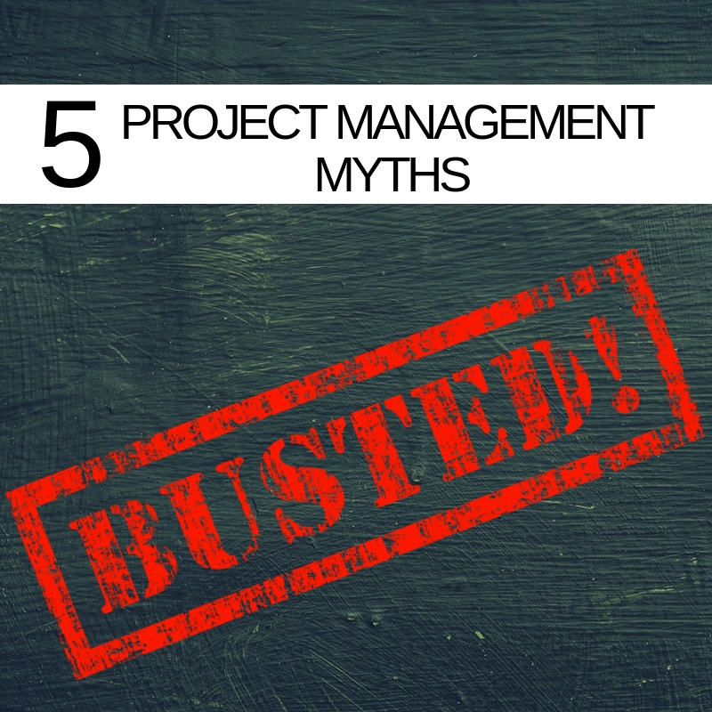 5_PROJECT_MANAGEMENT_MYTHS-_20190418-111507_1
