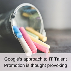How Google's approach to IT talent promotion could be Laszlo Bock's greatest gift to you