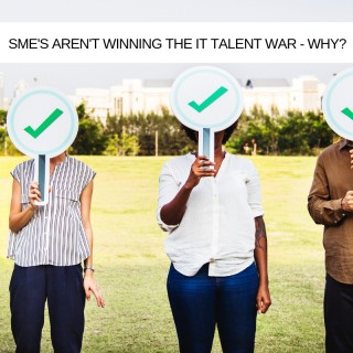 Why SMEs are missing the chance to win the IT talent war - and how not to