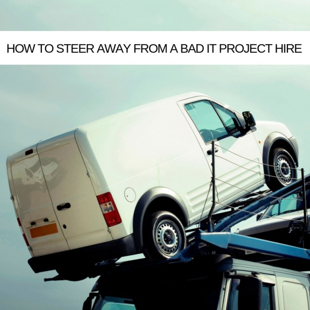 How-to-steer-away-from-a-bad-IT-Project-hire