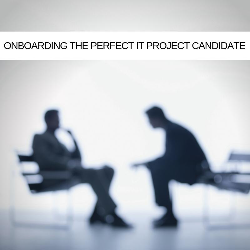 sm-onboarding-the-perfect-IT-Project-candidate