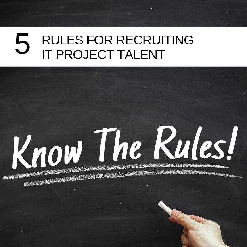 5-rules-for-recruiting-IT-project-talent
