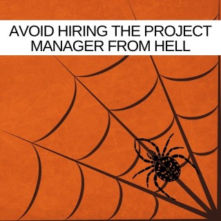 Tips to avoid hiring the Project Manager from hell