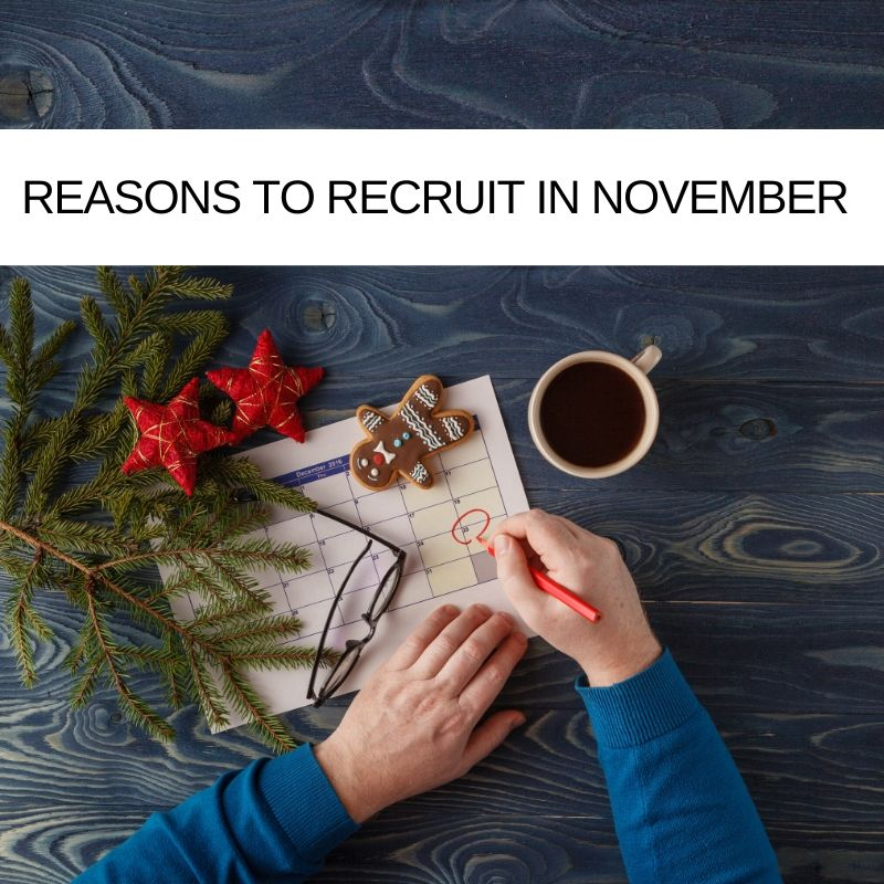 6-Reasons-To-Recruit-In-November