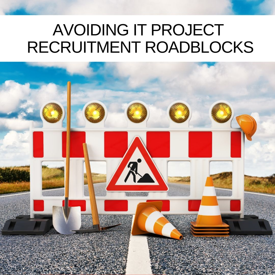 Avoiding-IT-Project-Recruitment-roadblocks