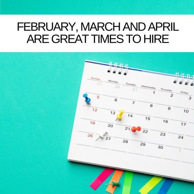 February-March-and-April-are-great-times-to-hire