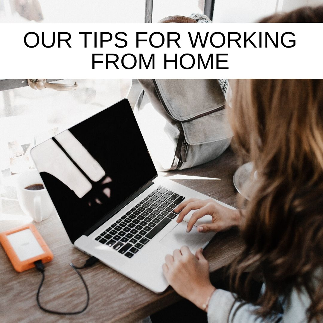 SM_OUR-TIPS-FOR-WORKING-FROM-HOME