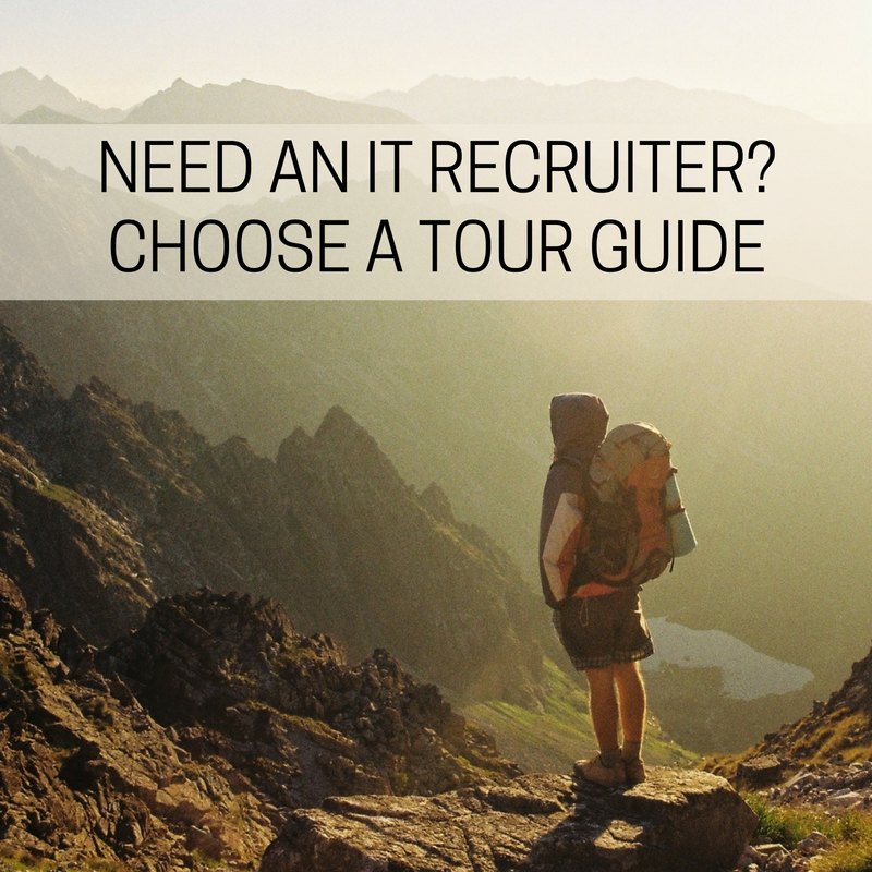 When choosing an IT recruitment partner, choose a tour guide over a travel agent